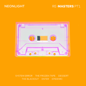 Neonlight - Remasters Pt. 1 Artwork